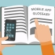 Mobile App Development Glossary for Founders and Product Managers