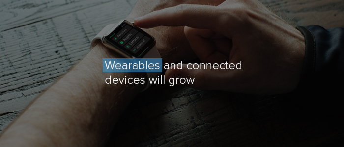 Wearables and connected devices